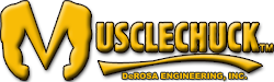 Musclechuck - DeRosa Engineering Inc.